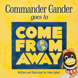 Flanker Press Commander Gander goes to Come From Away