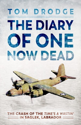 Flanker Press The Diary Of One Now Dead
