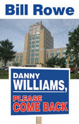 Flanker Press Danny Williams, Please Come Back