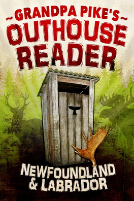 Flanker Press Grandpa Pike's Outhouse Reader