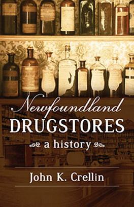 Flanker Press Newfoundland Drugstores: A History