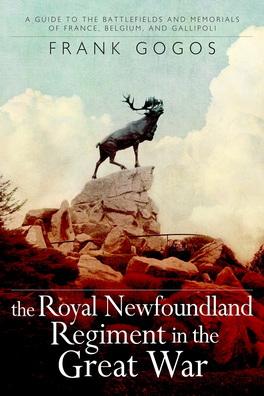 Flanker Press The Royal Newfoundland Regiment in the Great War