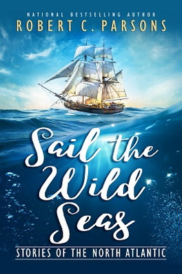 Flanker Press Sail the Wild Seas