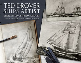 Flanker Press Ted Drover: Ships Artist