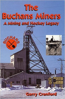 Flanker Press The Buchans Miners