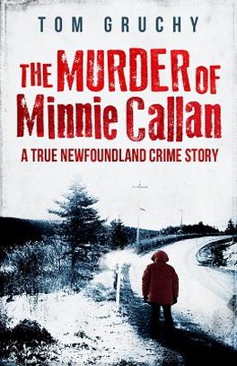 Flanker Press The Murder of Minnie Callan